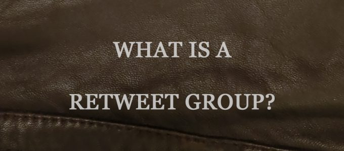 What Is a Retweet Group?